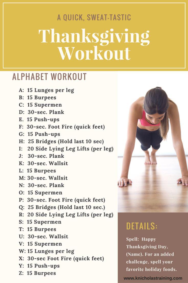 Quick Thanksgiving Bodyweight Workout Karen Nicholas Training Alphabet Workout Bodyweight Workout Abc Workout