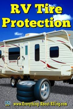 RV Tire Protection: Very few RV tires actually wear out. Most of them rot out due... Read More: http://www.everything-about-rving.com/rv-tire.html Happy RVing! #rving #rv #camping #leisure #outdoors
