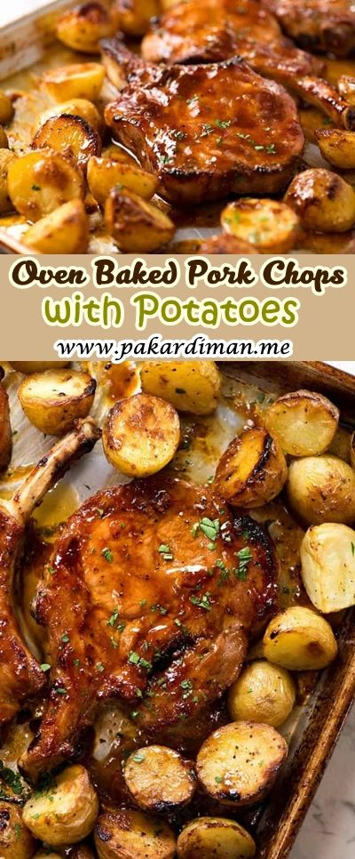 Full Recipes Click Link ==> Oven Baked Pork Chops with Potatoes