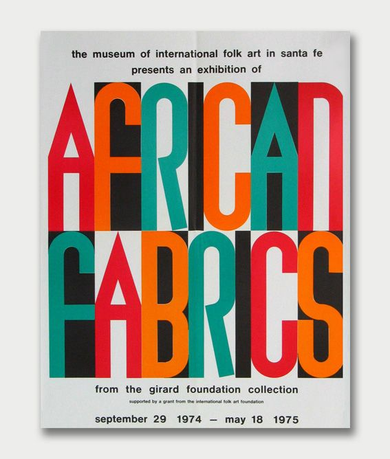 Alexander Girard, Poster for the Exhibition of African Fabrics 1974, © Museum of International Folk Art – Santa Fe, New Mexico.