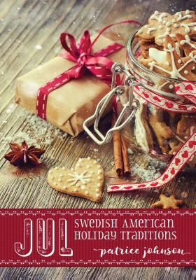 Jul: Swedish American Holiday Traditions | IndieBound.org