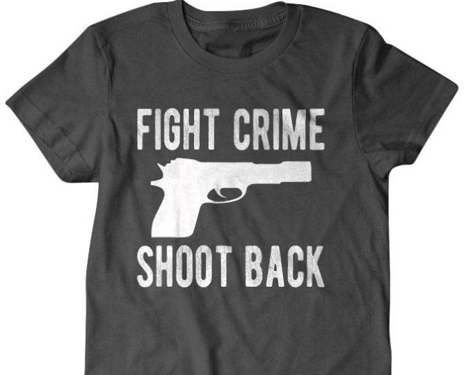 Gun shirt, Fight crime Shoot back, gun lover gift, funny shirts, gift for him, and her, hilarious tees #ad