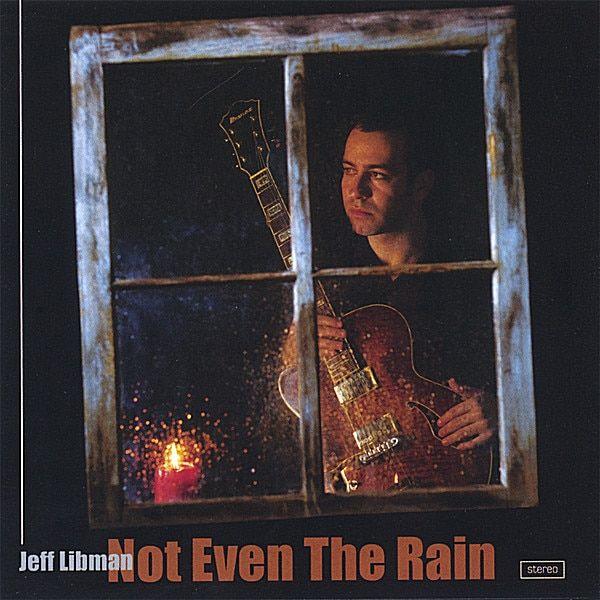 Jeff Libman - Not Even The Rain, Black