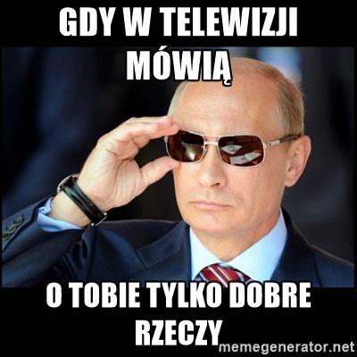 Badass Vladimir Putin - Gdy w telewizji mówią o tobie tylko dobre rzeczy