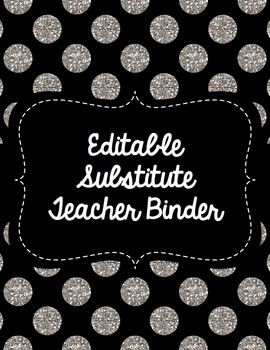 9 best substitute teacher images on pinterest school teacher editable substitute teacher binder black and white theme fandeluxe Gallery