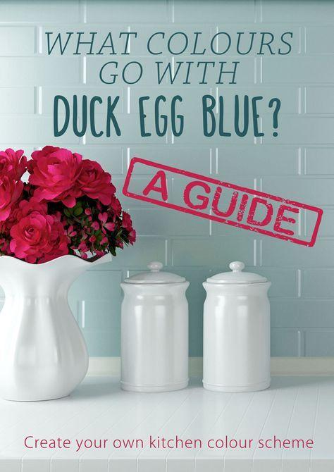 What colours go with duck egg blue? A kitchen colour scheme guide to using duck egg blue #MyKitchenAccessories #DuckEggBlueKitchen #PastelKitchen