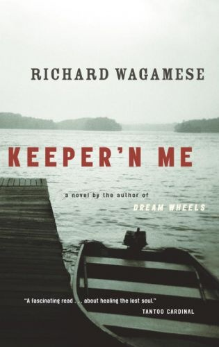 Keeper'n Me By: Richard Wagamese Great read.