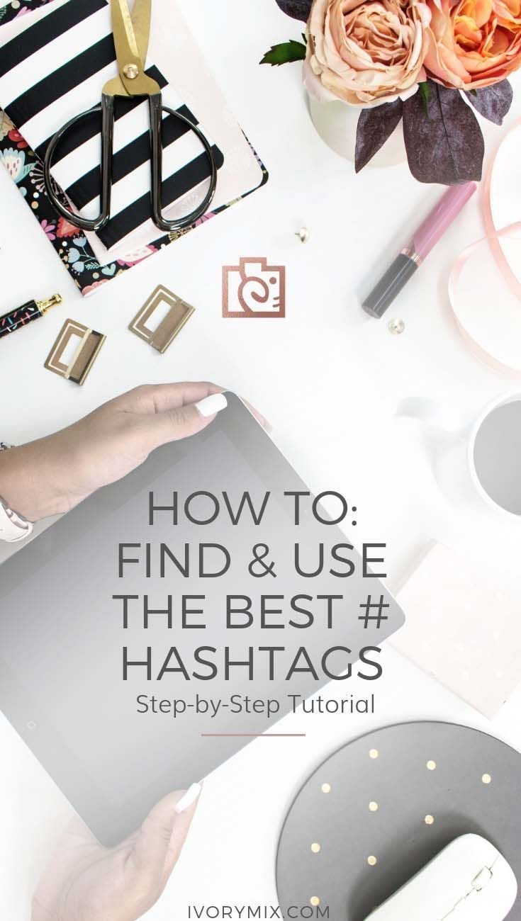 How To Find The Best Hashtags Best Hashtags For Instagram Instagram Hashtag Fitness Hashtags Best Instagra With Images Hashtag Ideas Web Design Company Online Web Design