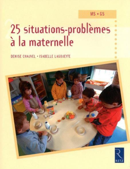 25 situations-problèmes à la maternelle - MS - GS - Ouvrage papier