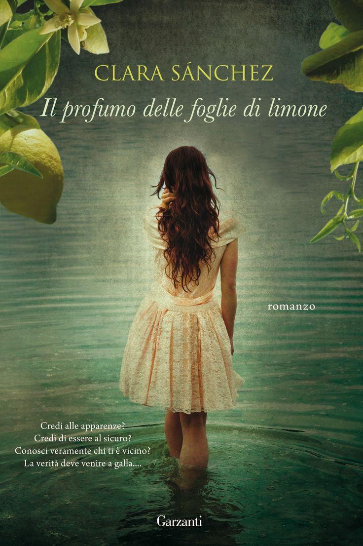 Il profumo delle foglie di limone, Clara Sanchez
