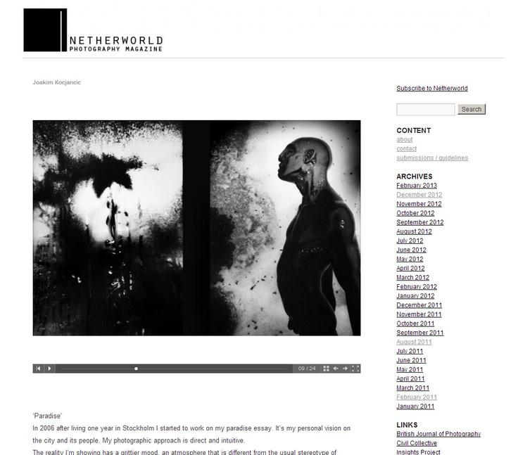 Joakim Kocjancic, 'Paradise' / Netherworld Magazine   follow the link!  http://www.netherworldmagazine.com/