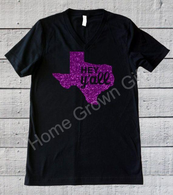 Texas Shirt Hey Y'all Texas Glitter T Shirt Bella by HomeGrownGift