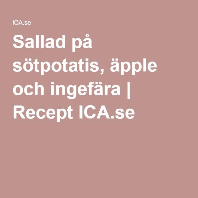 Sallad på sötpotatis, äpple och ingefära | Recept ICA.se