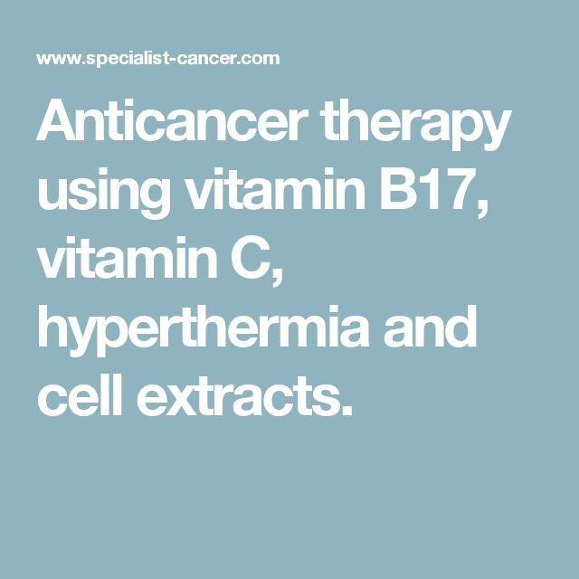 Anticancer therapy using vitamin B17, vitamin C, hyperthermia and cell extracts.