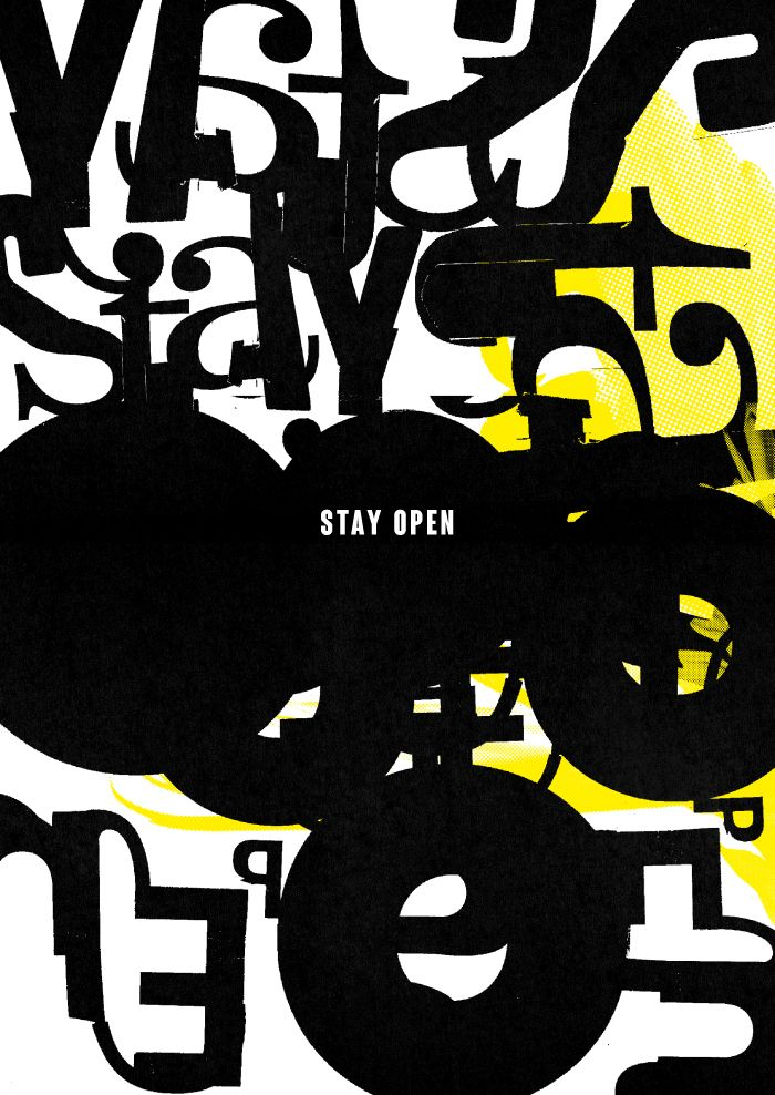 STAY OPEN. High quality graphic prints for sale at www.neigaard.dk/shop. A3 (30x42 cm) and A2 (42x60 cm). Limited edition of 150 pieces.  Signed by artist. Ship worldwide.