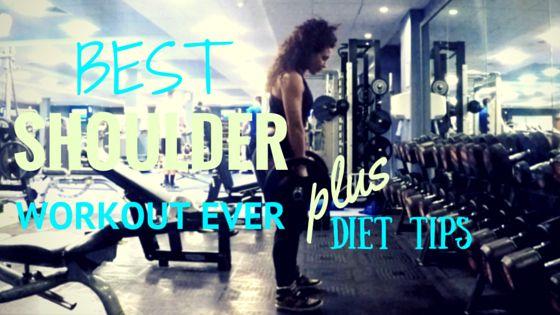 Best Shoulder Workout&My Diet - 2activelab