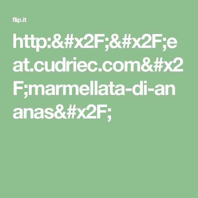 http://eat.cudriec.com/marmellata-di-ananas/