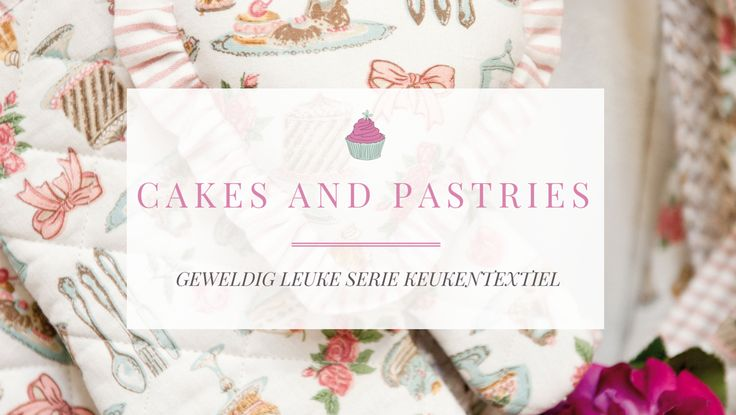 cakes and pastries Geweldig leuke serie keukentextiel voor als u van bakken, taartjes en cupcakes houdt, een romantische srie met strikjes en pastel kleurtjes.  http://www.quasimir.nl/textiel/keukentextiel-per-serie/cap-cake-and-pastries/