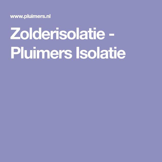 Zolderisolatie - Pluimers Isolatie