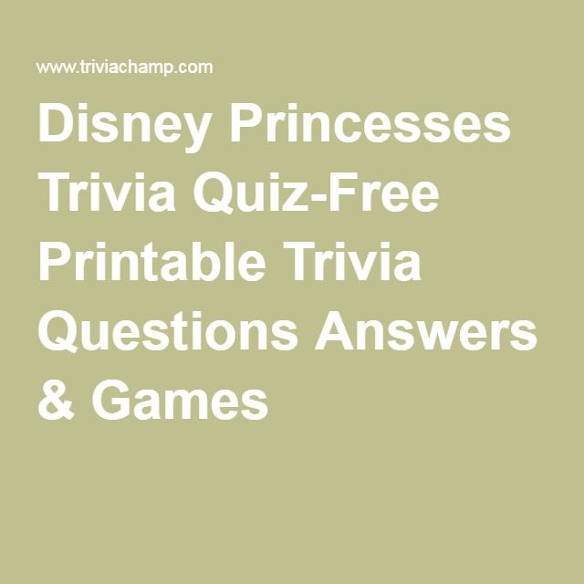Disney Princesses Trivia Quiz-Free Printable Trivia Questions Answers & Games