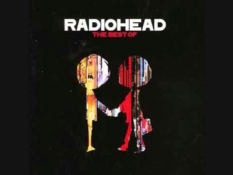 That was yesterday: The Best Of - Radiohead (Full Album)