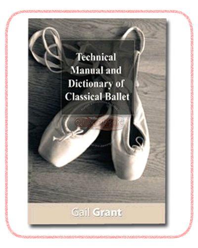 manual tecnico y diccionario de ballet clásico