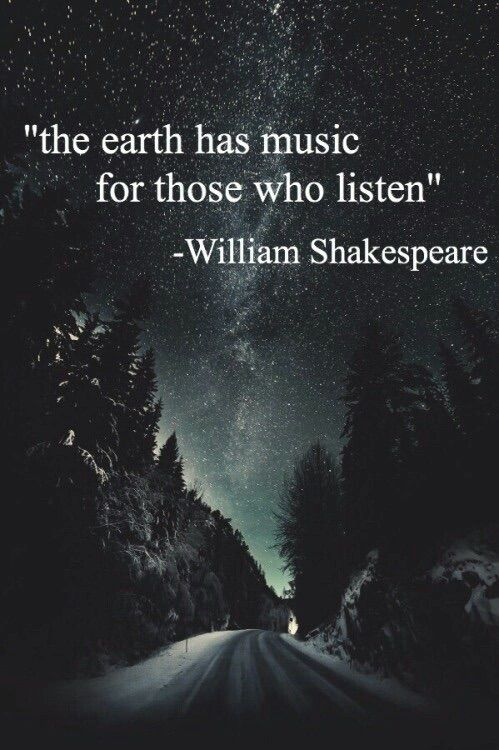 The earth has music for those whose listen.