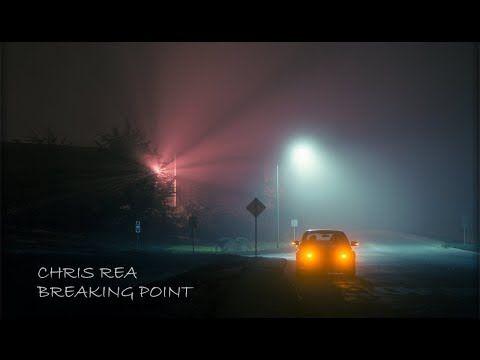 CHRIS REA - BREAKING POINT
