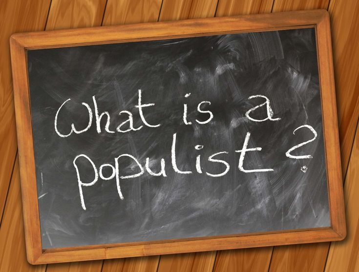 #board #donald #ideology #policy #populism #populist #power #question #rhetoric #school #slogan #trump