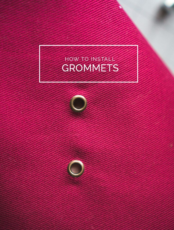 How to install metal grommets // Closet Case Patterns