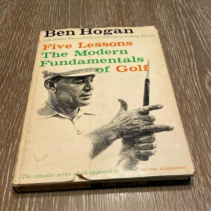 Ben Hogan Five Lessons The Modern Fundamentals of Golf ...