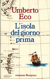 I miei libri... e altro di CiBiEffe: Umberto Eco - L'isola del giorno prima (1994)
