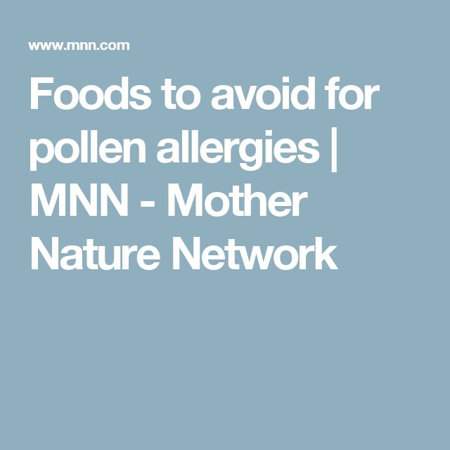 Foods to avoid for pollen allergies | MNN - Mother Nature Network