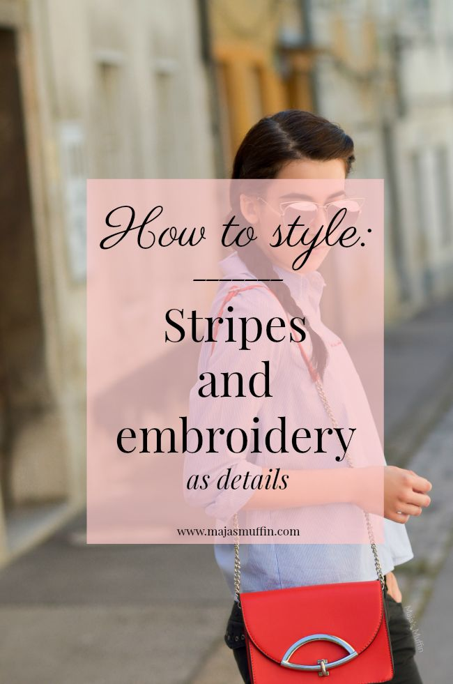 Maja's Muffin blog | This summer's been mostly all about blues and reds- this time I styled stripes and embroidery as a nice touch to the whole look | Street style | Outfit details | Fashion blogger