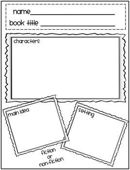 Teach students about characters, setting, main idea in any fiction or non-fiction book using this sheet.