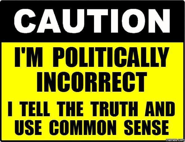 We need more truth and common sense in this world.