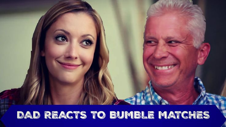 Dad Reacts to Bumble Matches