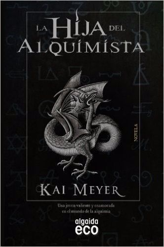 HIJA DEL ALQUIMISTA,LA Kai Meyer SIGMARLIBROS