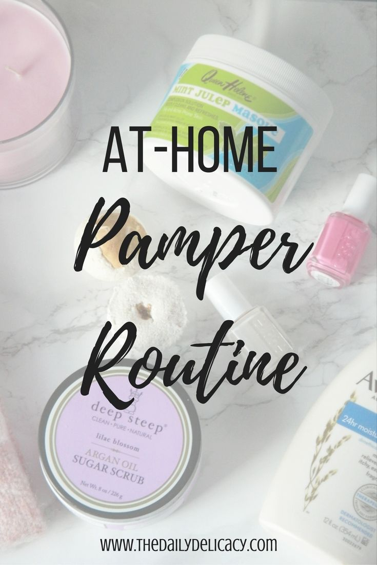 At-Home Pamper Routine