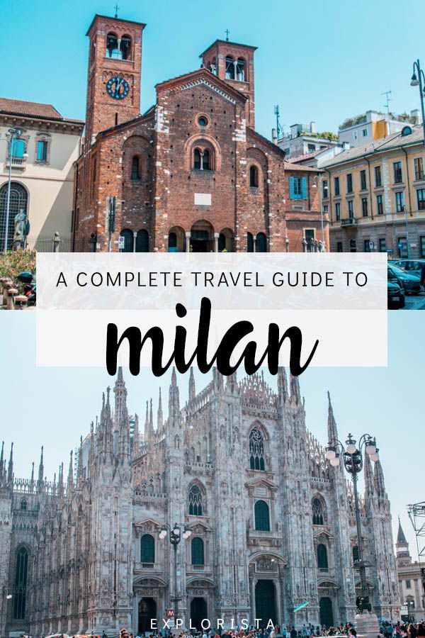 What To Do In Milan A Complete Travel Guide Travel Milan