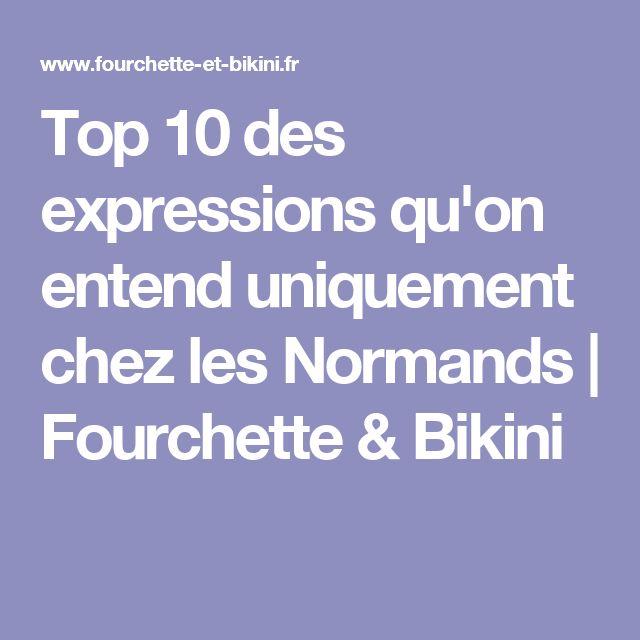 Top 10 des expressions qu'on entend uniquement chez les Normands | Fourchette & Bikini