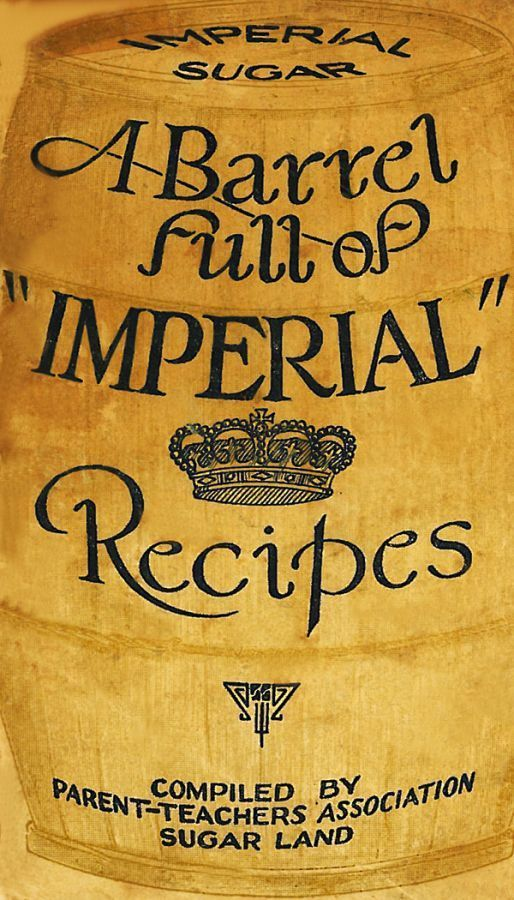 VINTAGE COOKBOOKS from Texas' Imperial Sugar Company -- 1920 - A Barrel Full of Imperial Recipes