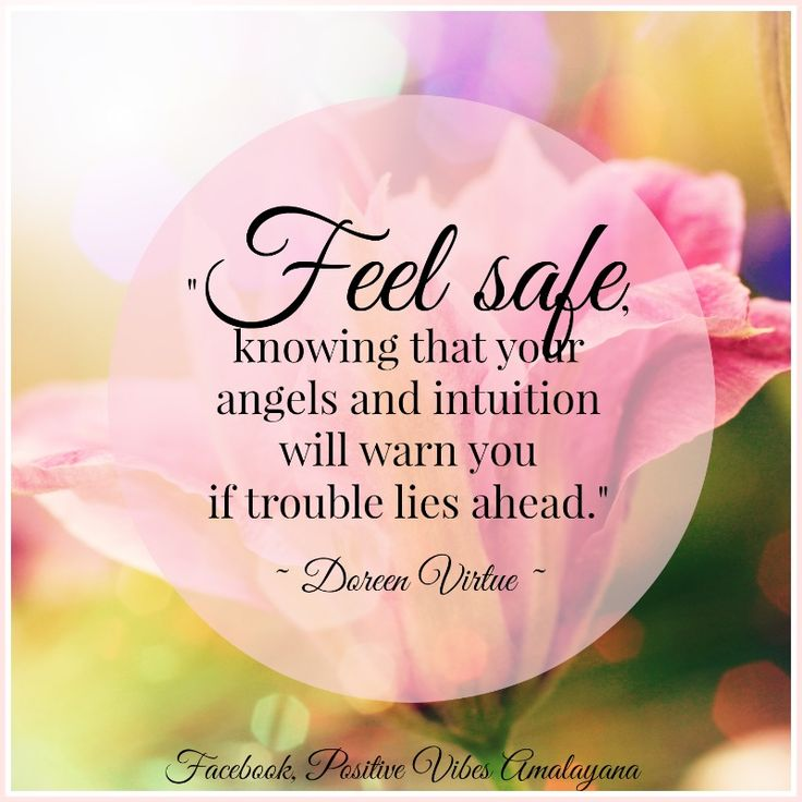 """#WUVIP @helensparkle """"Feel safe, knowing that your #angels and #intuition will warn you if trouble lies ahead."""" ~ Doreen Virtue ~"""
