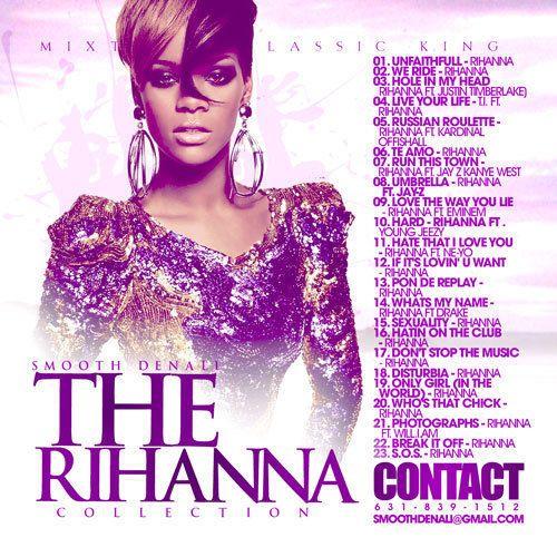 DJ Smooth Denali - Rihanna The Collection Mixed CD