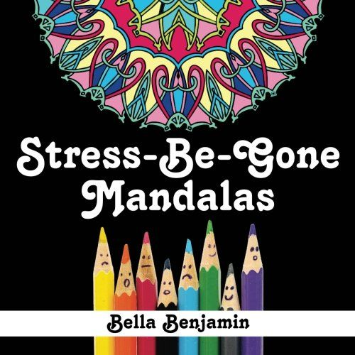 Introducing StressBeGone Mandalas A Fun And Stress Relieving Coloring Book For Adults Volume 1 Buy