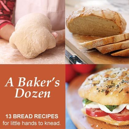 A Bakers Dozen: 13 Bread Recipes for Little Hands to Knead