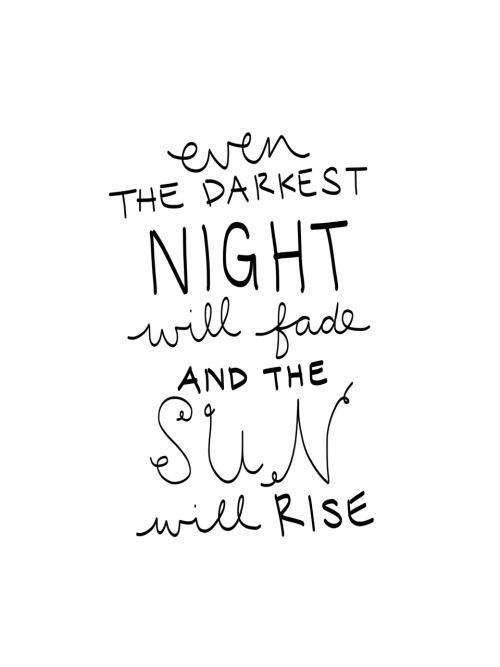 The Sun will shine.