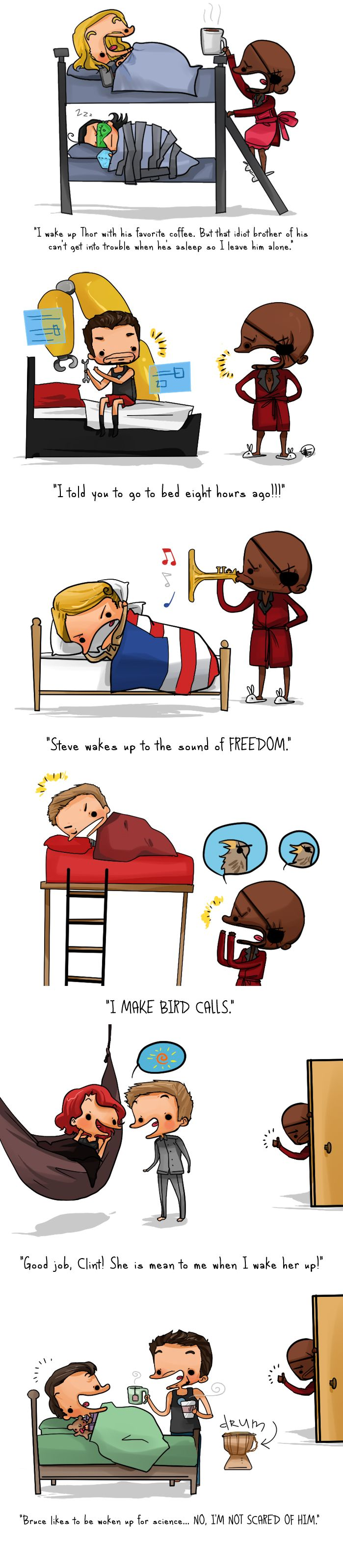 Nick Fury waking up the Avengers. Steve woke up to the sound of FREEDOM, this is hilarious.