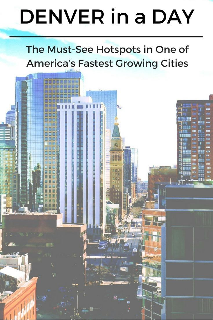 Denver in a Day: The Must-See Hotspots in One of America's Fastest Growing Cities. Denver Colorado things to do. The Mile High city, Denver, Colorado (USA) has a lot to offer, even if you can only visit for a single day. Denver restaurants. Places to visi