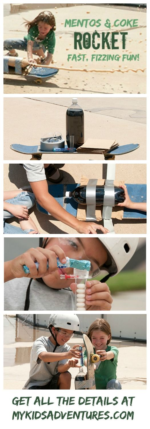 Make a skateboard rocket car with your kids.  Just mix soda and Mentos candies together to create an explosive geyser. Science and fun for kids